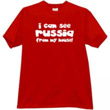 I can see Russia from my house Funny T-shirt in red