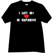 I left my heart in kharkov Cool Patriotic t-shirt in black