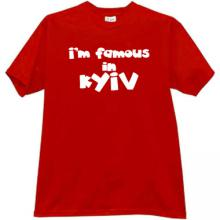 Im famous in Kyiv Cool Patriotic t-shirt in red