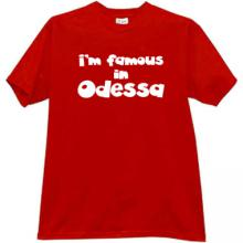 Im famous in Odessa Cool Patriotic t-shirt in red