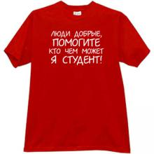 Help me please - I am Student Funny Russian T-shirt in red