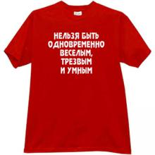 It is impossible to be simultaneously Funny Russian T-shirt in r