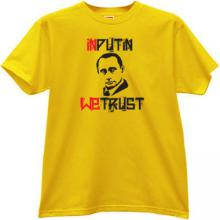 In Putin We Trust Cool T-shirt in yellow