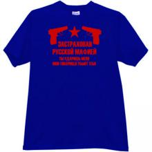 Insured by Russian Mafia Cool T-shirt in blue RU
