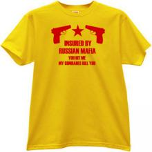 Insured by Russian Mafia Cool T-shirt in yellow EN