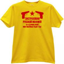 Insured by Russian Mafia Cool T-shirt in yellow RU
