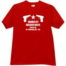 Insured by Russian Mafia Cool T-shirt in red EN