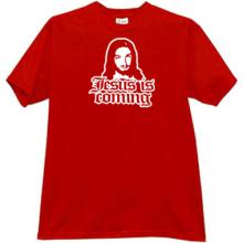 Jesus is Coming Christian T-shirt in red