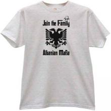 Join the Family Albanian Mafia T-shirt