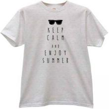 Keep Calm and Enjoy Summer T-shirt