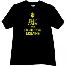 Keep Calm and Fight for Ukraine Patriotic T-shirt in black