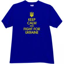 Keep Calm and Fight for Ukraine Patriotic T-shirt in blue