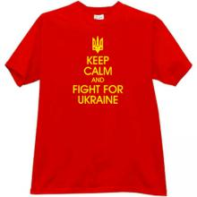 Keep Calm and Fight for Ukraine Patriotic T-shirt in red