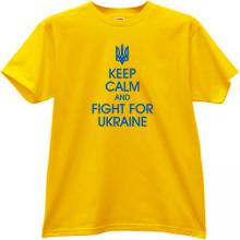 Keep Calm and Fight for Ukraine Patriotic T-shirt in yellow