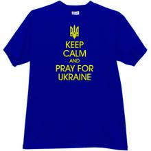 Keep Calm and Pray for Ukraine Patriotic t-shirt in blue