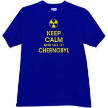 Keep Calm and go to Chernobyl T-shirt in blue