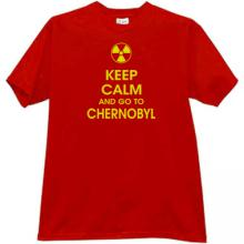 Keep Calm and go to Chernobyl T-shirt in red