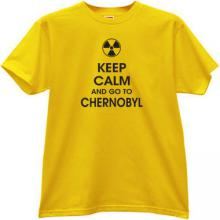 Keep Calm and go to Chernobyl T-shirt in yellow