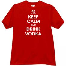 Keep Calm and Drink Vodka Funny T-shirt in red