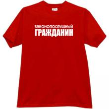 Law-Abiding Citizen Funny Russian T-shirt