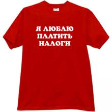 I like to pay the taxes - Russian T-shirt in red