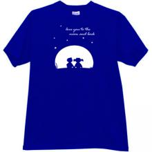 Love You to the Moon and Back Funny T-shirt in blue