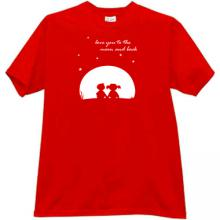 Love You to the Moon and Back Funny T-shirt in red