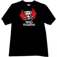 Mad Russian Funny T-shirt in black