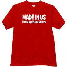 Made in US from russian parts Funny T-shirt in red