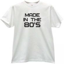 Made in the 80s Cool T-shirt in white