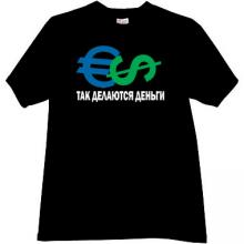 How to Make Money! Funny Russian T-shirt in black
