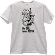 My Girl From Russia Funny Kalashnikov T-shirt in gray
