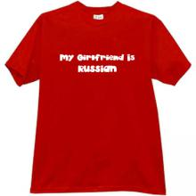 My Girlfriend is Russian Cool T-shirt in red
