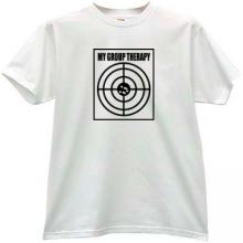 My Group Therapy Funny T-shirt in white