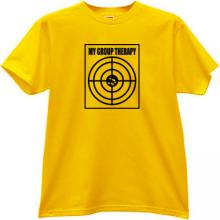 My Group Therapy Funny T-shirt in yellow