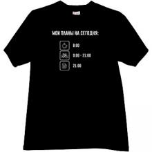My Plans for Today - Funny Russian T-shirt in black