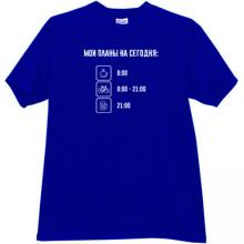 My Plans for Today - Funny Russian T-shirt in blue