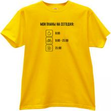 My Plans for Today - Funny Russian T-shirt in yellow
