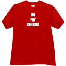 New No Fat Chicks! Funny T-shirt in red