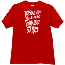 Normally do - will be Fine Funny Russian T-shirt in red