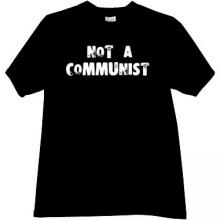 Not a Communist Cool T-shirt in black