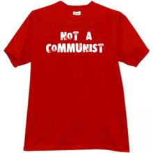 Not a Communist Cool T-shirt in red