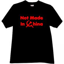 Not Made in China! Funny T-shirt in black
