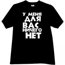 I have nothing for you Funny Russian T-shirt in black