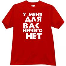 I have nothing for you Funny Russian T-shirt in red