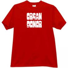 Organ Donor Funny T-shirt in red