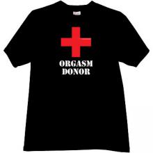 Orgasm Donor Sexy T-shirt in black