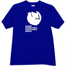 Our Politics - Politics of Peace! Retro Russian T-shirt in blue