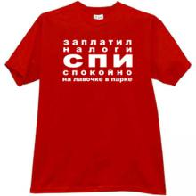 Has paid taxes - sleep quietl Funny Russian T-shirt in red