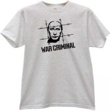 Putin - WAR CRIMINAL T-shirt in gray